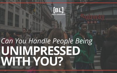 Can You Handle People Being Unimpressed With You?