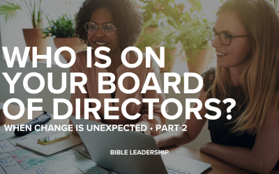 Who Is On Your Board of Directors?