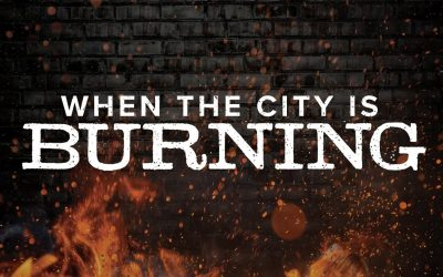 When the City Is Burning